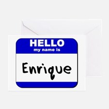 hello my name is enrique  Greeting Cards (Package