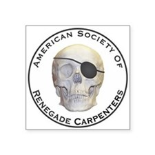 "Renegade Carpenters Square Sticker 3"" x 3"""