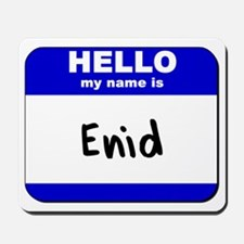 hello my name is enid  Mousepad