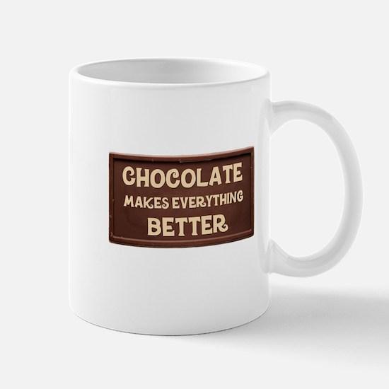 Chocolate Makes Everything Better Mugs