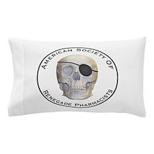 Renegade Pharmacists Pillow Case