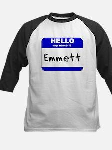 hello my name is emmett Kids Baseball Jersey
