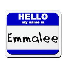 hello my name is emmalee  Mousepad