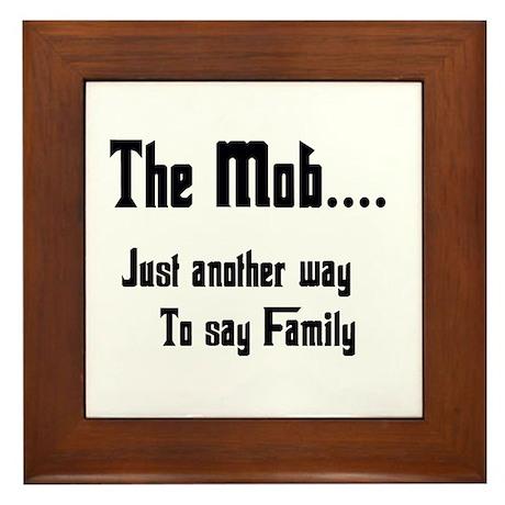 The Mob Framed Tile