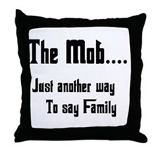 The Mob Throw Pillow