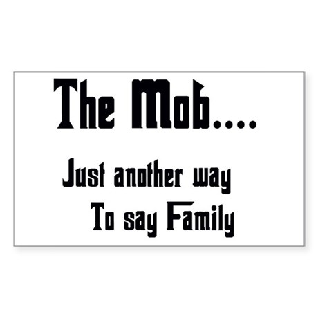 The Mob Rectangle Sticker
