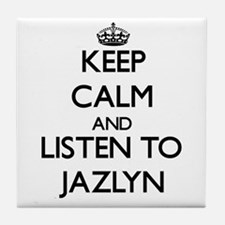 Keep Calm and listen to Jazlyn Tile Coaster