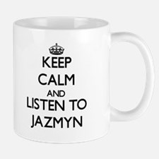 Keep Calm and listen to Jazmyn Mugs