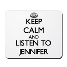 Keep Calm and listen to Jennifer Mousepad
