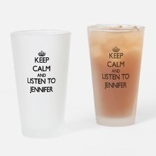 Keep Calm and listen to Jennifer Drinking Glass