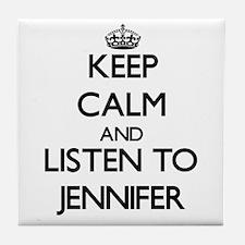 Keep Calm and listen to Jennifer Tile Coaster