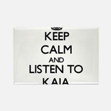 Keep Calm and listen to Kaia Magnets