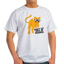KARATE KAT takes no prisoners T-Shirt
