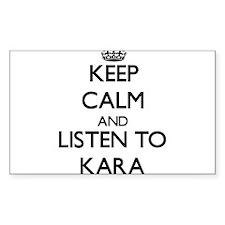 Keep Calm and listen to Kara Decal