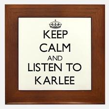 Keep Calm and listen to Karlee Framed Tile
