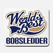 Bobsledder (Worlds Best) Mousepad