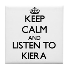 Keep Calm and listen to Kiera Tile Coaster