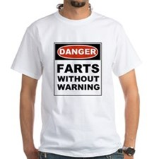 Danger Farts Without Warning Shirt