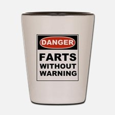 Danger Farts Without Warning Shot Glass