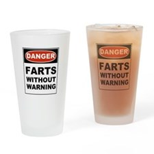 Danger Farts Without Warning Drinking Glass