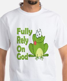 Fully Rely On God Shirt