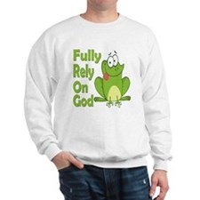 Fully Rely On God Sweatshirt