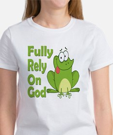 Fully Rely On God Women's T-Shirt