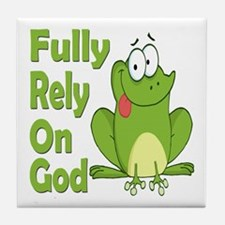 Fully Rely On God Tile Coaster