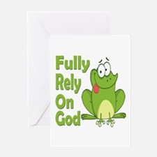 Fully Rely On God Greeting Card