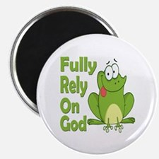 Fully Rely On God Magnet