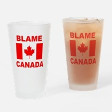 Blame Canada Drinking Glass