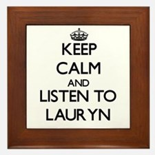 Keep Calm and listen to Lauryn Framed Tile