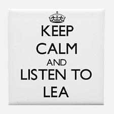 Keep Calm and listen to Lea Tile Coaster