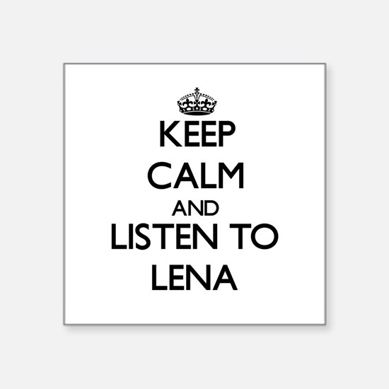 Keep Calm and listen to Lena Sticker