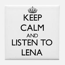 Keep Calm and listen to Lena Tile Coaster