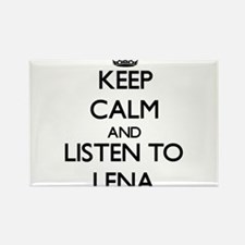 Keep Calm and listen to Lena Magnets