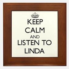 Keep Calm and listen to Linda Framed Tile