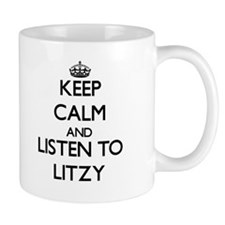 Keep Calm and listen to Litzy Mugs