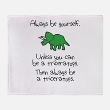 Always Be A Triceratops Throw Blanket