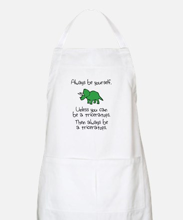 Always Be A Triceratops Apron