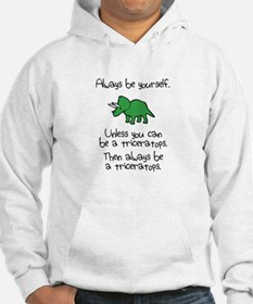 Always Be A Triceratops Jumper Hoody