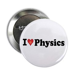"I Love Physics 2.25"" Button (10 pack)"