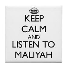 Keep Calm and listen to Maliyah Tile Coaster