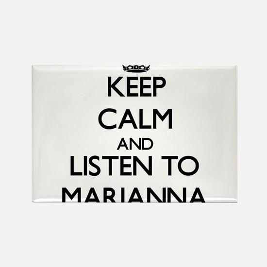 Keep Calm and listen to Marianna Magnets