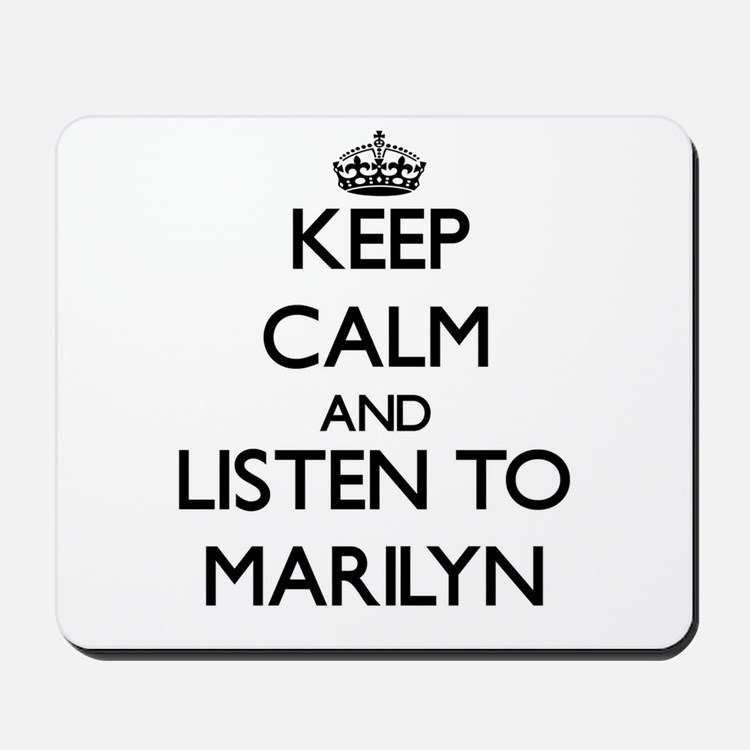 Keep Calm and listen to Marilyn Mousepad