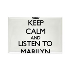 Keep Calm and listen to Marilyn Magnets