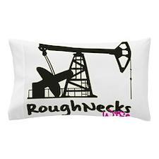 Roughnecks Wife Pillow Case