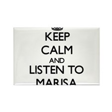 Keep Calm and listen to Marisa Magnets