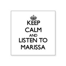 Keep Calm and listen to Marissa Sticker