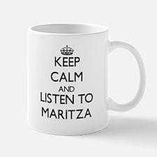 Keep Calm and listen to Maritza Mugs